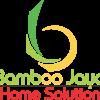 Bamboo Jaya Home Solution